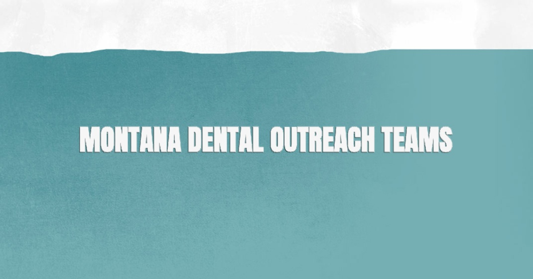 DENTALEZ® is happy to share our support for the Montana Dental Outreach Teams (MDOT)
