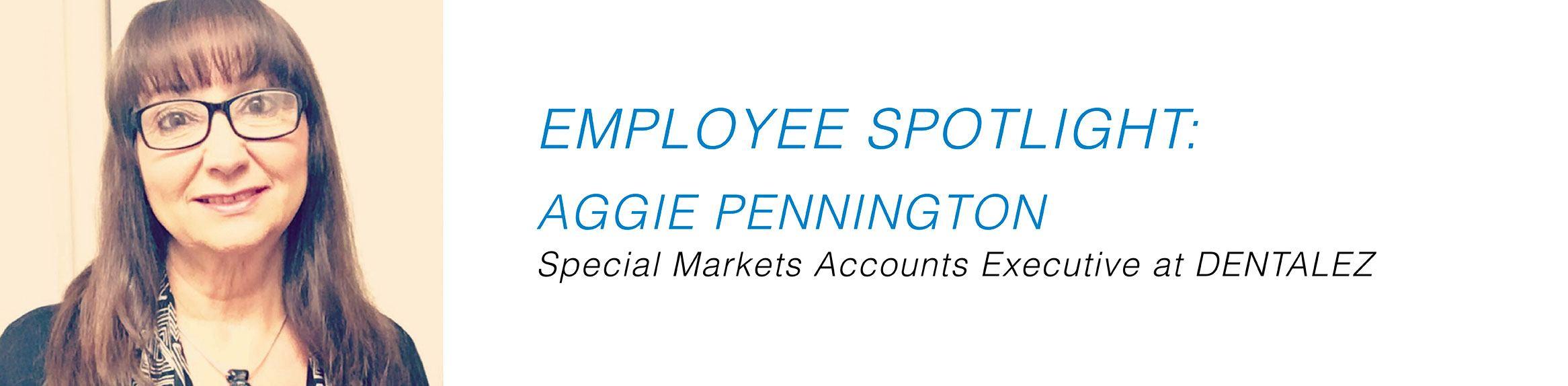 Employee Spotlight - Aggie Pennington