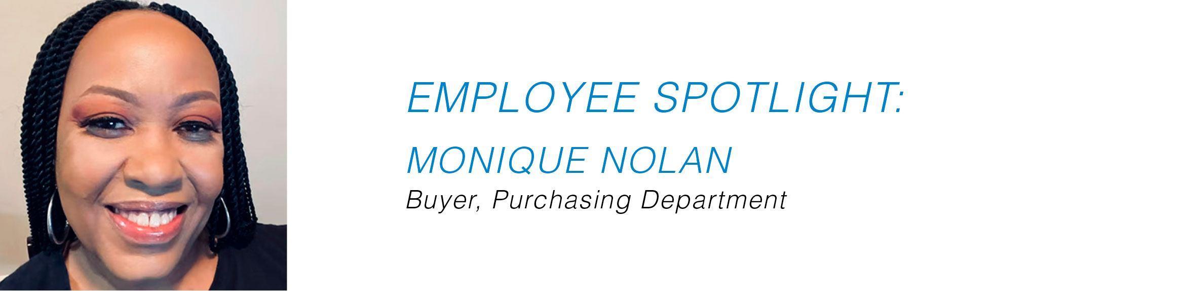 Employee Spotlight - Monique Nolan