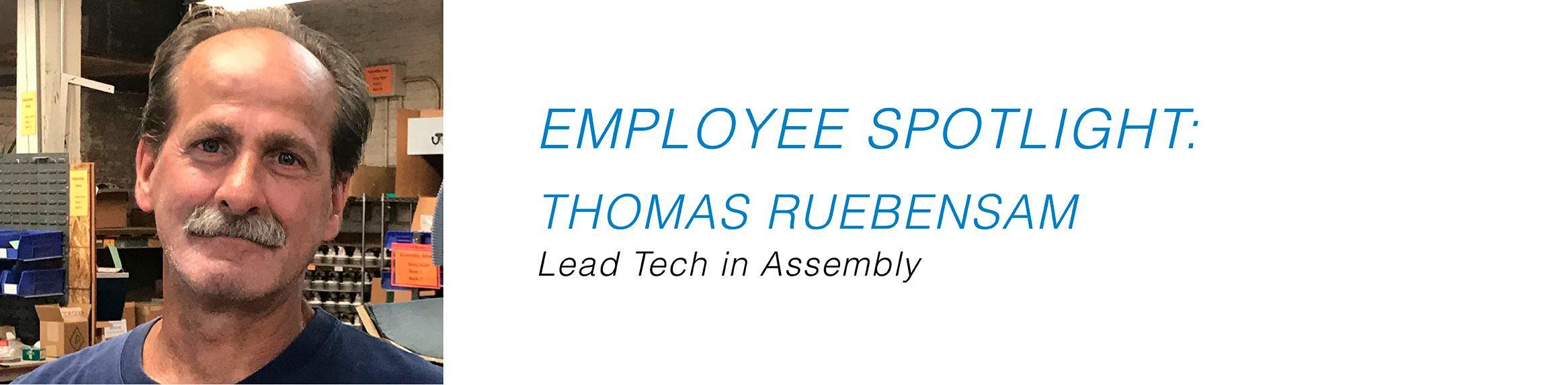 Employee Spotlight - Thomas Ruebensam