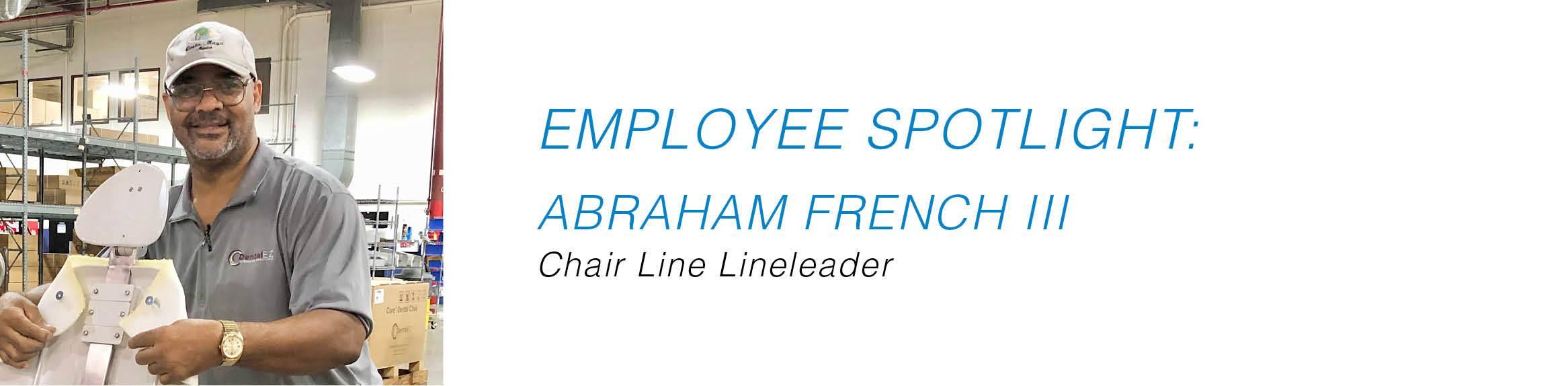 Employee Spotlight - Abraham French III